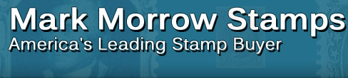 Mark Morrow Stamps - America's Leading Stamp Buyer
